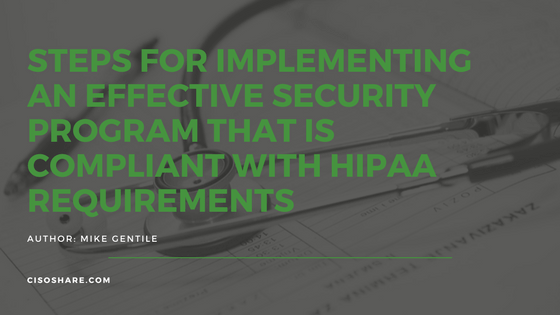 Implementing a HIPAA Compliant Security Program