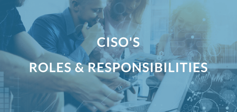 CISO Top Roles and Responsibilities [Checklist included]