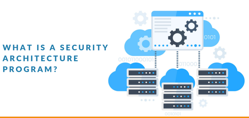 what is an information security architecture program