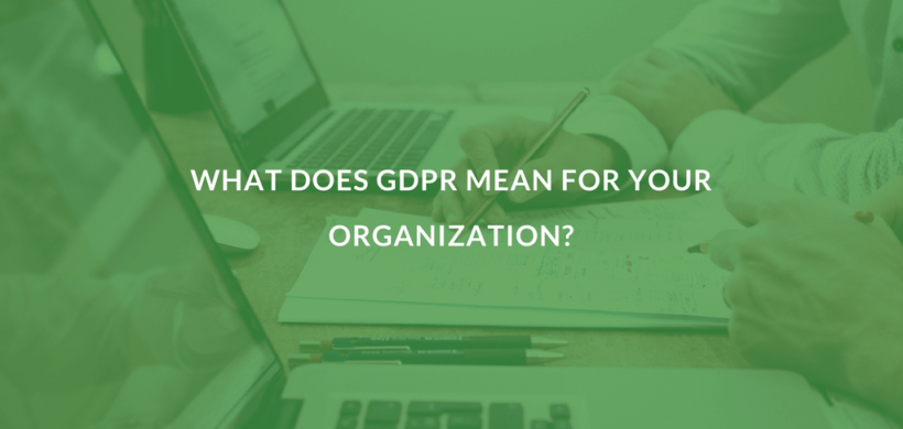 What is the General Data Protection Regulation (GDPR?)