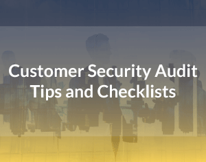 Customer Security Assessment and Checklist